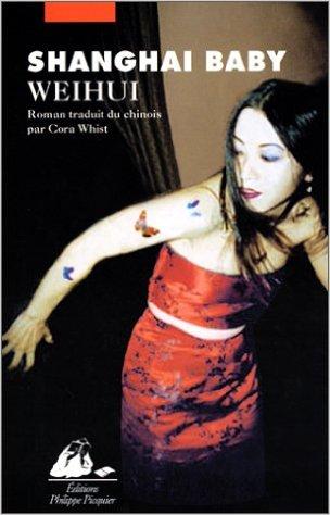 shangai baby weihui critique litteraire roman anais nin chinoise