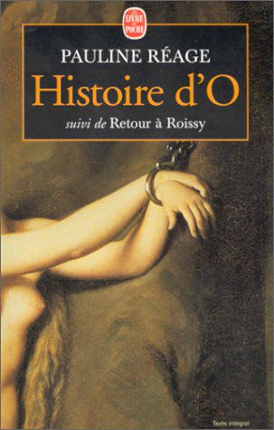 Histoire d'O livre analyse critique citations
