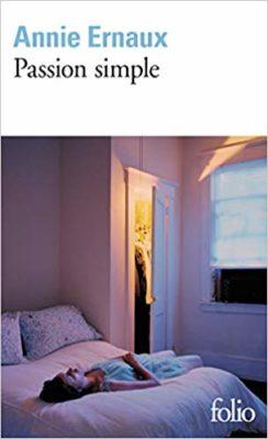 Passion simple Annie Ernaux critique analyse