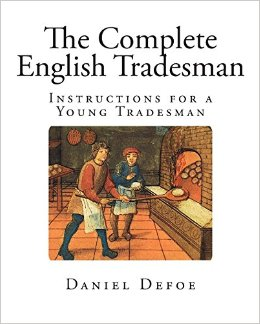 daniel-defoe-the-complete-english-tradesman-vs-gentleman-analysis2