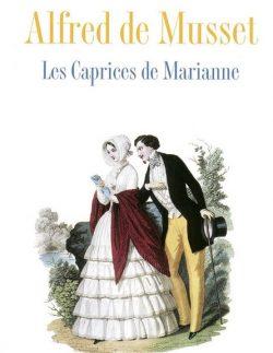 Les caprices de Marianne Musset analyse et explications scene par scene