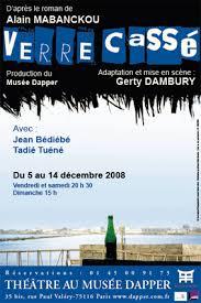 """Adaptation théâtrale du roman """"Verre cassé"""" de Mabanclou, mise en scène par Gerty Dambury"""