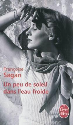 un-peu-de-soleil-dans-leau-froide-francoise-sagan-analyse-critique-et-citations
